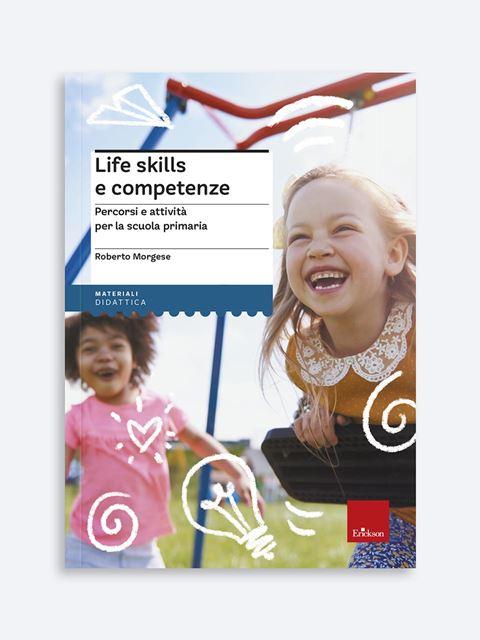 Life skills e competenze - Matematica scienze e tecnologia - Erickson