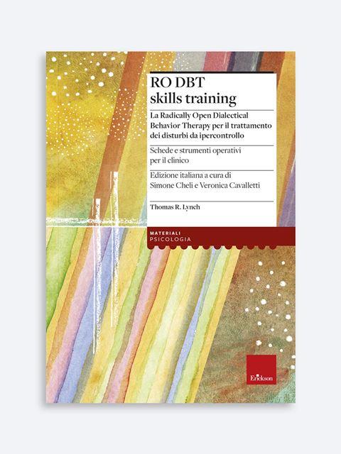 RO DBT skills training - Novità Erickson: tutte le ultime pubblicazioni sempre aggiornate