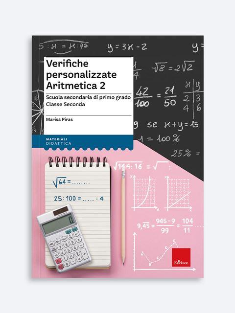 Verifiche personalizzate - ARITMETICA 2 - Matematica avanzata - Erickson