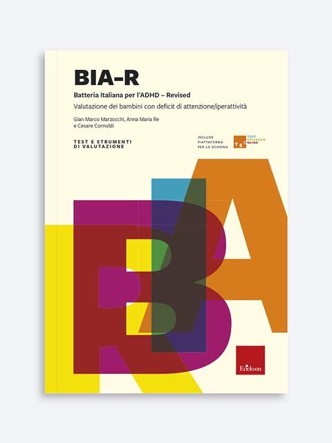 BIA-R - Batteria italiana per l'ADHD - Revised Libro + Allegati + Piattaforma Digitale - Erickson Eshop