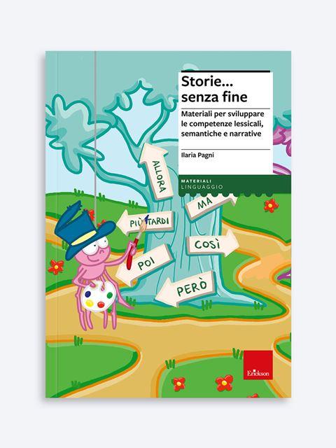 Storie... senza fine - Libri di didattica, psicologia, temi sociali e narrativa - Erickson