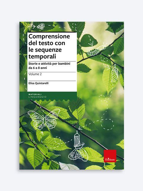 Comprensione del testo con le sequenze temporali - Volume 2 - Lettura e comprensione del testo - Erickson