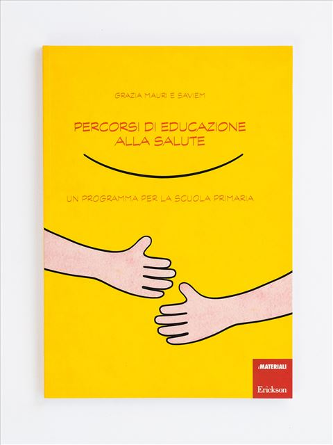 Percorsi di educazione alla salute - Libri - Erickson