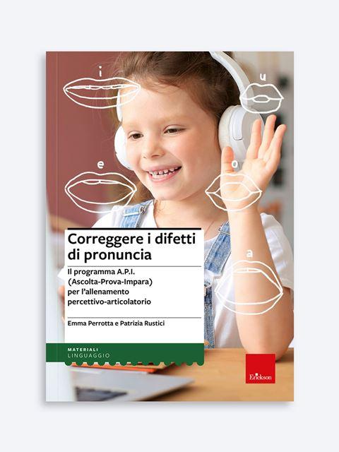 Correggere i difetti di pronuncia - App e software per Scuola, Autismo, Dislessia e DSA - Erickson