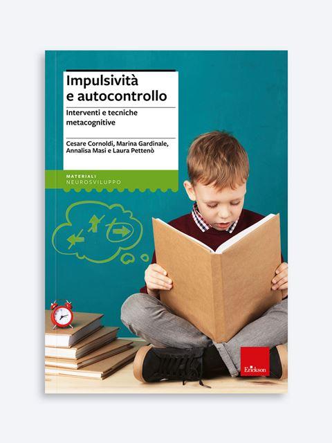 Impulsività e autocontrollo - Libri e corsi su ADHD, DOP e disturbi del comportamento - Erickson