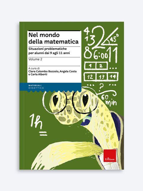 Nel mondo della matematica - Volume 2 Libro - Erickson Eshop