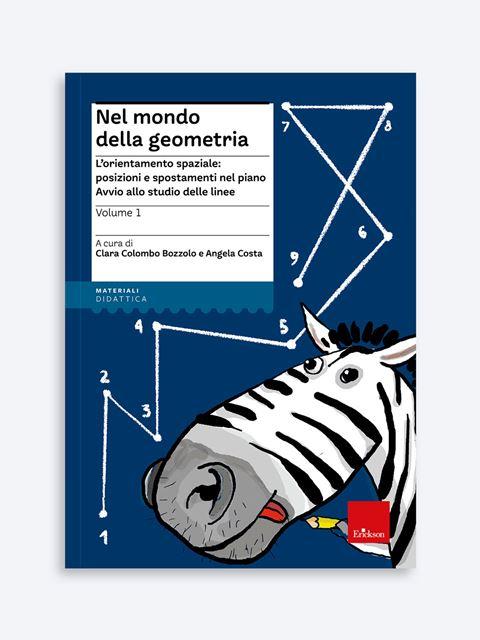 Nel mondo della geometria - Volume 1 Libro - Erickson Eshop