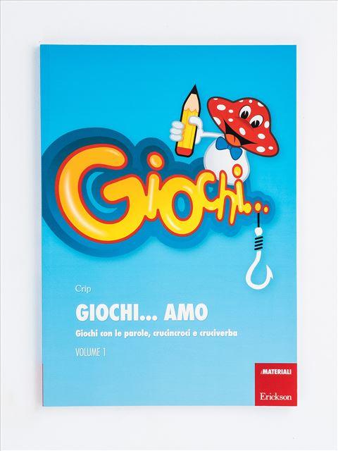 Giochi... amo - Volume 1 - didattica metacognitiva - Erickson