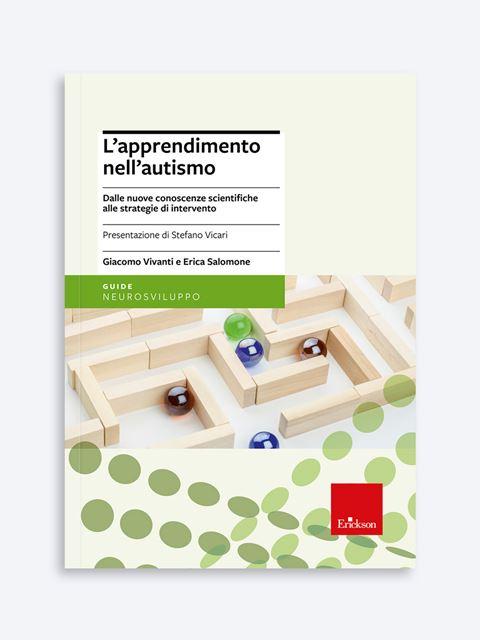 L'apprendimento nell'autismo - Libri, corsi e master sui Disturbi dello Spettro Autistico - Erickson
