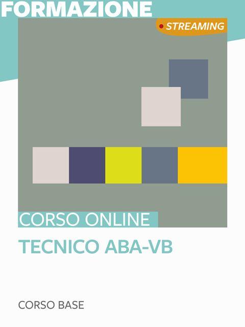 Tecnico ABA-VB - Corso Base - Formazione per docenti, educatori, assistenti sociali, psicologi - Erickson