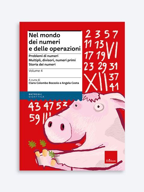 Nel mondo dei numeri e delle operazioni - Volume 4 Libro - Erickson Eshop