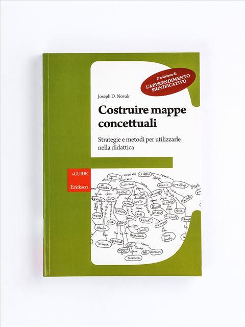 Costruire mappe concettuali - Pensiero e Ragionamento - Erickson