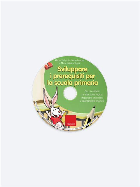 Sviluppare i prerequisiti per la scuola primaria - Simpatici libri per il passaggio alla scuola primaria - Erickson 2