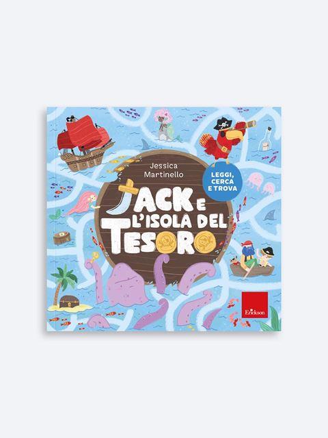 Jack e l'isola del tesoro - Libri di didattica, psicologia, temi sociali e narrativa - Erickson