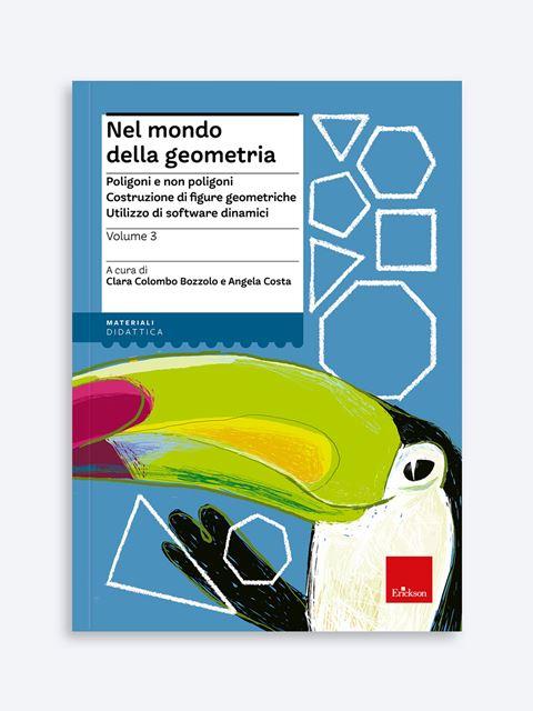 Nel mondo della geometria - Volume 3 Libro - Erickson Eshop