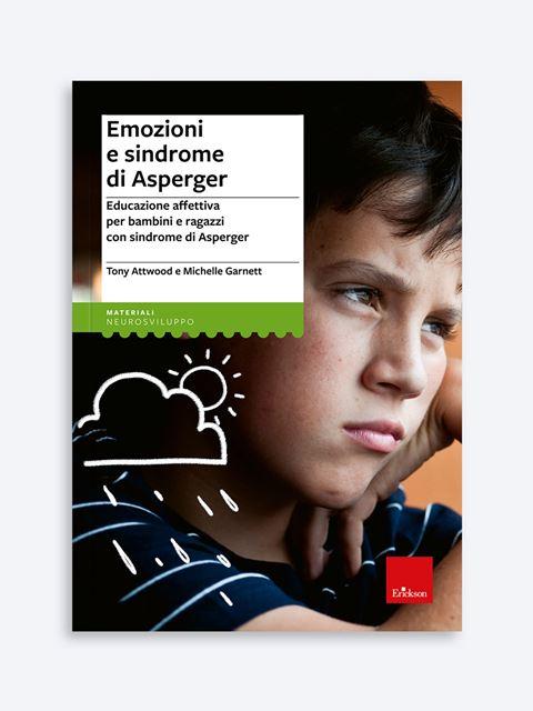 Emozioni e sindrome di Asperger - Libri, corsi e master sui Disturbi dello Spettro Autistico - Erickson