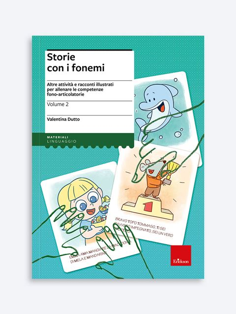 Storie con i fonemi - Volume 2 - Area percettivo-fonologico-articolatoria - Erickson