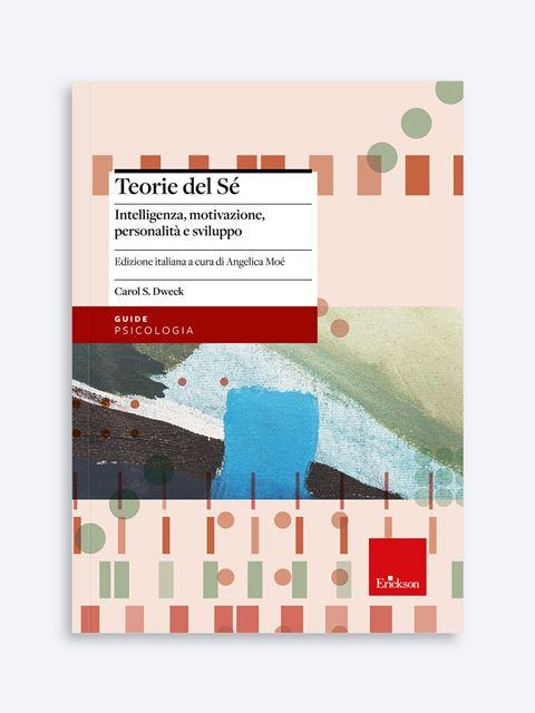 Teorie del Sé - Libri di didattica, psicologia, temi sociali e narrativa - Erickson
