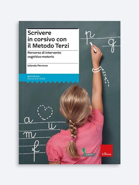 Scrivere in corsivo con il Metodo Terzi - Libri e corsi su DSA, disturbi specifici apprendimento - Erickson