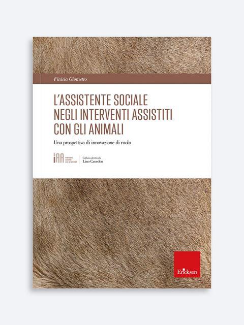 L'assistente sociale negli interventi assistiti con gli animali - Search - Erickson