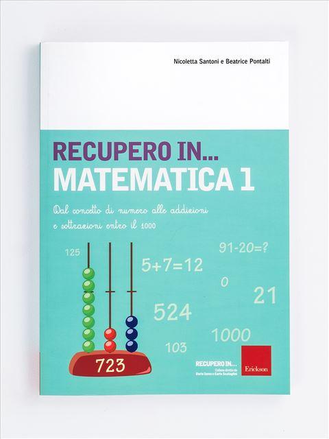 RECUPERO IN... Matematica 1 - App e software per Scuola, Autismo, Dislessia e DSA - Erickson