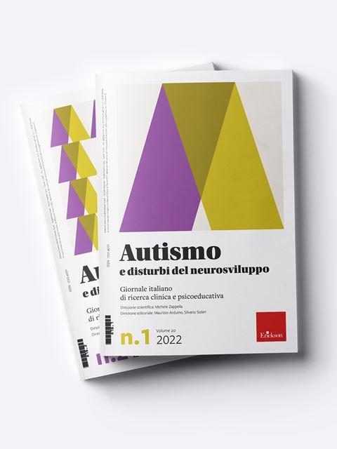 Autismo e disturbi del neurosviluppo - Annata 2022 - Riviste di didattica, logopedia, psicoterapia, anche digitali - Erickson