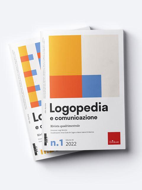 Logopedia e comunicazione - Annata 2022 Abbonamento versione cartacea + digitale - Erickson Eshop