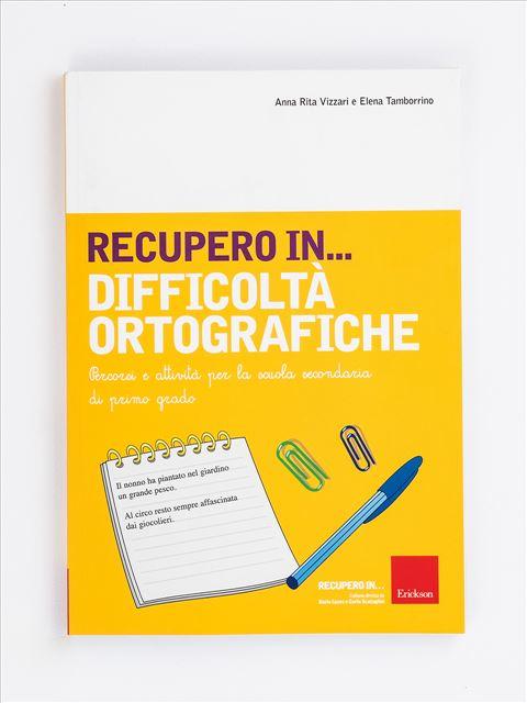 RECUPERO IN... Difficoltà ortografiche - App e software per Scuola, Autismo, Dislessia e DSA - Erickson