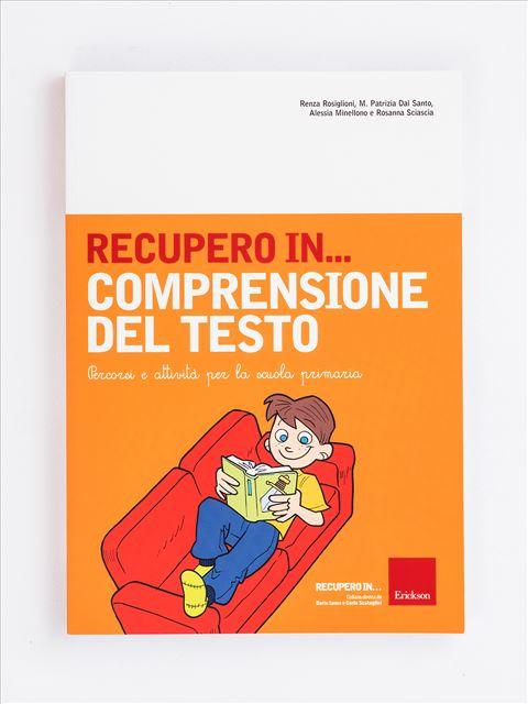 RECUPERO IN... Comprensione del testo - Libri sulla Dislessia in bambini, ragazzi e adulti - Erickson