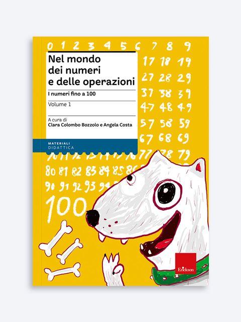 Nel mondo dei numeri e delle operazioni - Volume 1 Libro - Erickson Eshop
