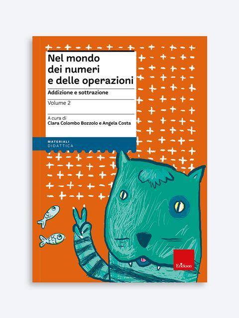 Nel mondo dei numeri e delle operazioni - Volume 2 Libro - Erickson Eshop