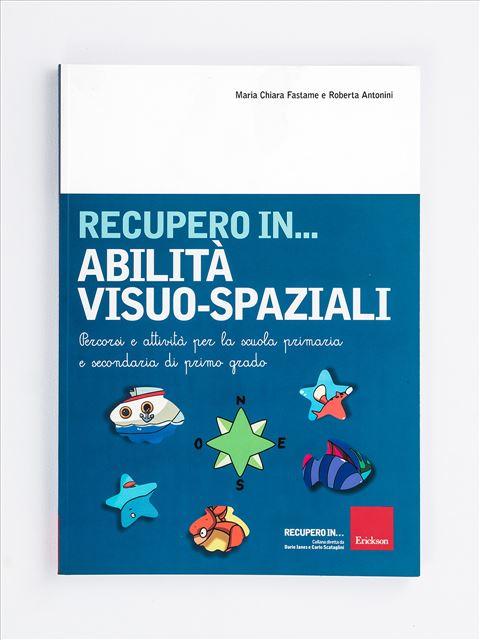 RECUPERO IN... Abilità visuo-spaziali - App e software per Scuola, Autismo, Dislessia e DSA - Erickson