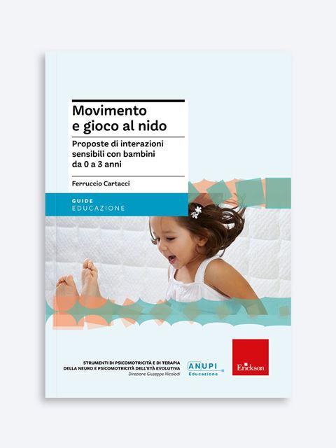 Movimento e gioco al nido - Educatore / Coordinatore asilo nido - Erickson