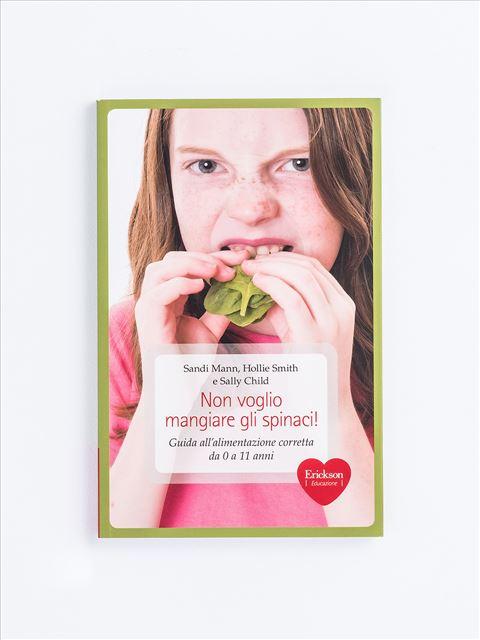 Non voglio mangiare gli spinaci! - Remainders - Erickson