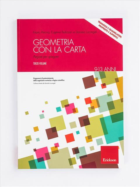 Geometria con la carta - Volume 3 - Geometria - Erickson