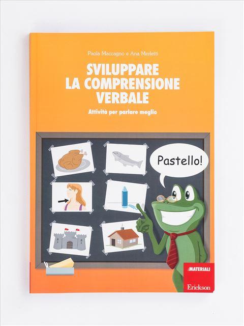 Sviluppare la comprensione verbale - Area morfosintattica e semantico-lessicale - Erickson