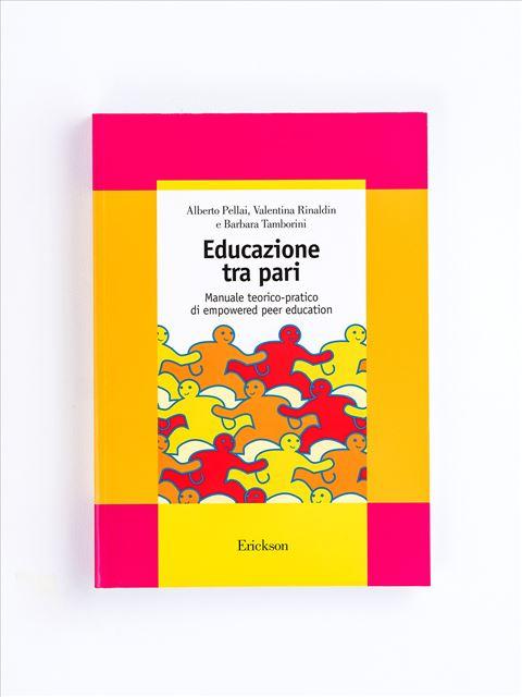 Educazione tra pari - Libri - Erickson