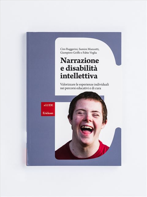Narrazione e disabilità intellettiva - Disabilità intellettiva a scuola - Libri - Erickson