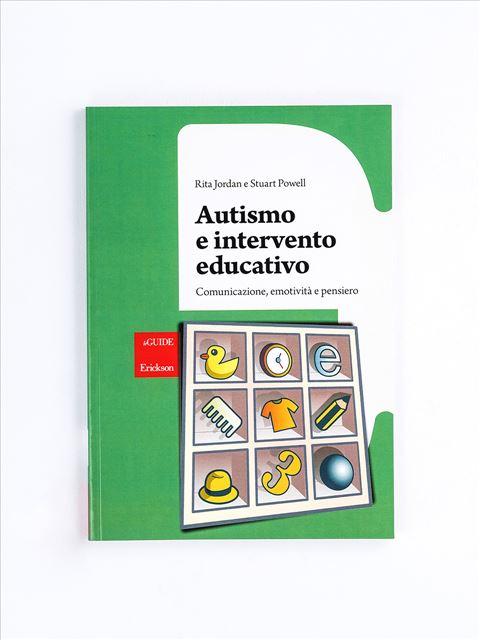 Autismo e intervento educativo - Libri - Erickson