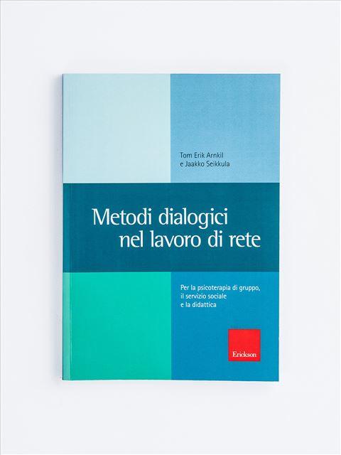Metodi dialogici nel lavoro di rete - Neurologia - Erickson