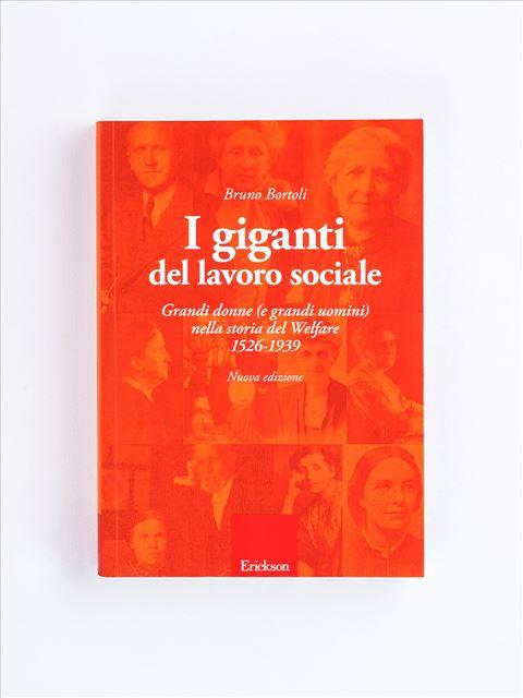 I giganti del lavoro sociale - Strumenti per le professioni sociali e sanitarie - Erickson