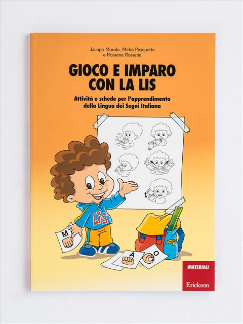 Gioco e imparo con la LIS - Da genitori a genitori - Libri - Erickson