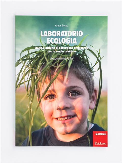 Laboratorio ecologia - Musica arte e altre discipline - Erickson