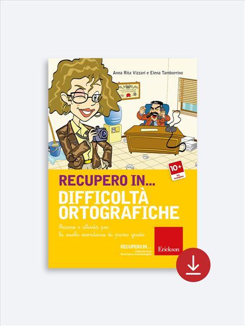 RECUPERO IN... Difficoltà ortografiche - Libri - App e software - Erickson 6