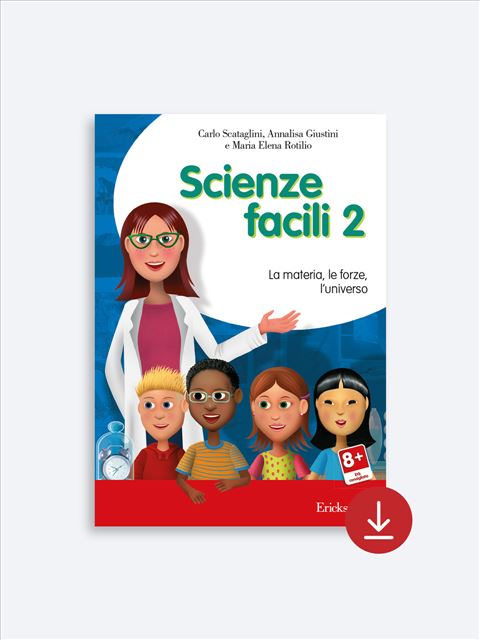 Scienze facili Download - Seconda parte - Erickson Eshop
