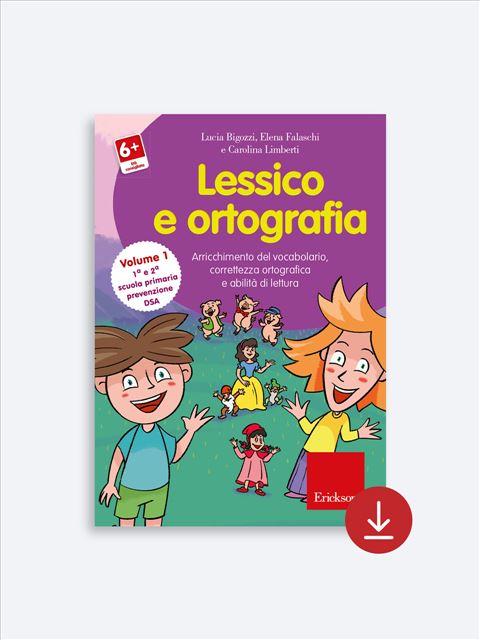 Lessico e ortografia - Volume 1 - App e software per Scuola, Autismo, Dislessia e DSA - Erickson 2