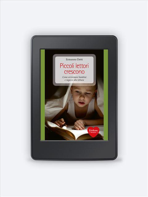 Piccoli lettori crescono - Search - Erickson