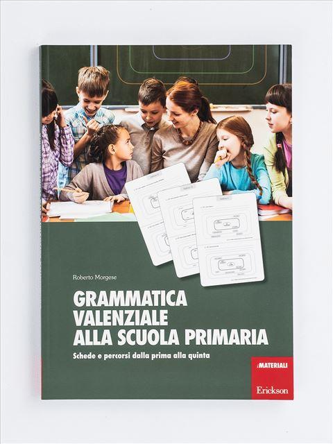 Grammatica valenziale alla scuola primaria - App e software per Scuola, Autismo, Dislessia e DSA - Erickson