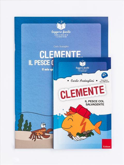 Leggere facile - Clemente il pesce col salvagente - Narrativa per Ragazzi e Bambini - Erickson