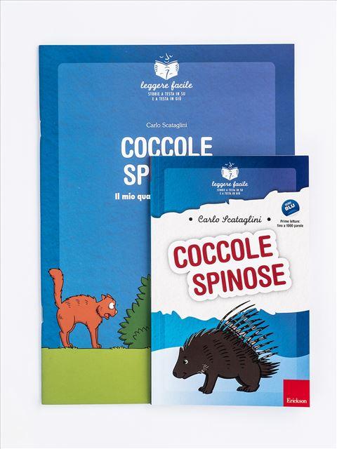 Leggere facile - Coccole spinose - Narrativa per Ragazzi e Bambini - Erickson